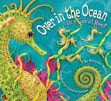 Environmental Books for Kids - Over in the Ocean