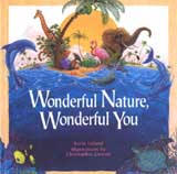 Great book for kids: Wonderful Nature, Wonderful You